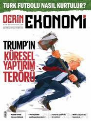 Derin Ekonomi Aylık Ekonomi Dergisi Sayı: 40 Eylül 2018