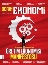 Derin Ekonomi Aylık Ekonomi Dergisi Sayı: 41 Ekim 2018