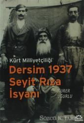 Dersim 1937 Seyit Rıza İsyanı
