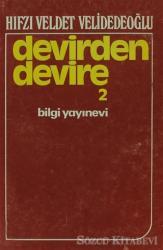 Devirden Devire Cilt: 2