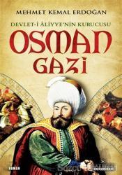 Devlet-i Aliyye'nin Kurucusu Osman Gazi