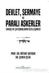 Devlet, Sermaye ve Paralı Askerler