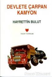 Devlete Çarpan Kamyon (3. Hamur)