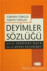Deyimler Sözlüğü - Türkmen Türkçesi Türkiye Türkçesi