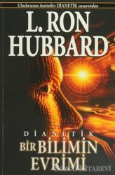 Dianetik: Bir Bilimin Evrimi