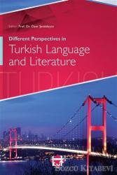 Different Perspectives in Turkish Language and Literature