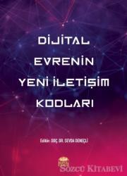 Dijital Evrenin Yeni İletişim Kodları