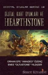 Dijital Kart Oyunları ve Hearthstone - Dijital Oyunlar Serisi 10