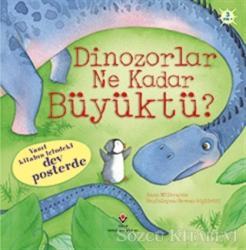 Dinozorlar Ne Kadar Büyüktü?