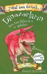 Dinozorların Sıra Dışı Hikayeleri ve Şakaları - Tuhaf Ama Gerçek