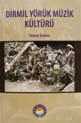 Dirmil Yörük Müzik Kültürü