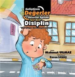 Disiplin - Kuralları Sevmeyen Çocuk