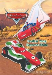 Disney Pixar Arabalar Dostluk Yarışı Boyama Kitabı