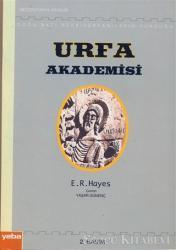 Doğu - Batı Asur / Süryanilerin Kurduğu Urfa Akademisi