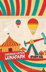 Dördüncü Kattaki Lunapark