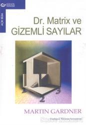 Dr. Matrix ve Gizemli Sayılar
