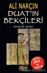 Duat'ın Bekçileri - Mısır Dini