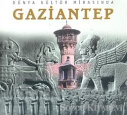 Dünya Kültür Mirasında Gaziantep