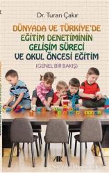 Dünyada ve Türkiye'de Eğitim Denetiminin Gelişim Süreci ve Okul Öncesi Eğitim