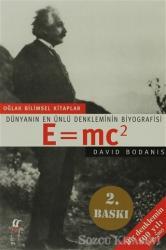 Dünyanın En Ünlü Denkleminin Biyografisi E=mc2