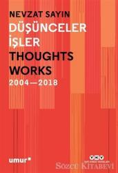Düşünceler İşler 2004-2018