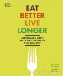 Eat Better Live Longer