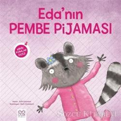 Eda'nın Pembe Pijaması - Minik Adımlar Dizisi