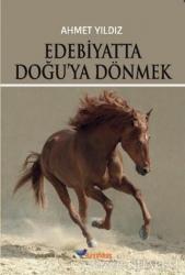 Edebiyatta Doğu'ya Dönmek
