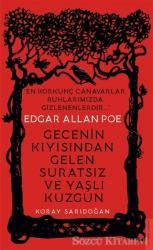 Edgar Allan Poe - Gecenin Kıyısından Gelen Suratsız ve Yaşlı Kuzgun