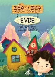 Efe ile Ece Büyüyor Öğreniyor: Evde