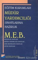 Eğitim Kurumları Müdür Yardımcılığı Sınavlarına Hazırlık M.E.B.