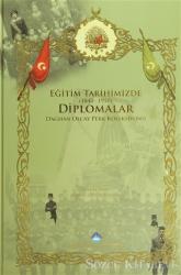 Eğitim Tarihimizde Diplomalar (1840-1950)