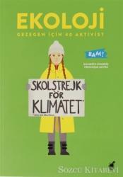 Ekoloji Gezegen İçin 40 Aktivist