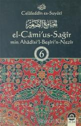 El-Cami'us-Sağir Min Ahadisi'l-Beşin-Nezir Cilt: 6