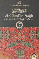 El-Cami'us-Sağir Min Ahadisi'l-Beşin-Nezir Cilt: 7