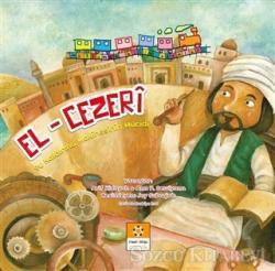 El-Cezeri - Müslüman Bilim Adamları Serisi 3