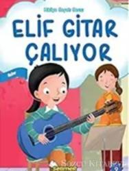 Elif Gitar Çalıyor