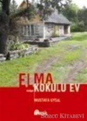 Elma Kokulu Ev