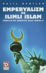 Emperyalizm ve Ilımlı İslam
