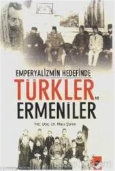 Emperyalizmin Hedefinde Türkler ve Ermeniler