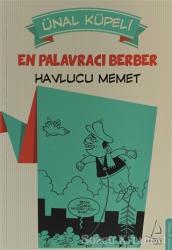 En Palavracı Berber : Havlucu Memet
