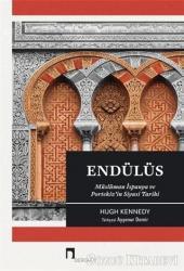 Endülüs - Müslüman İspanya ve Portekiz'in Siyasi Tarihi