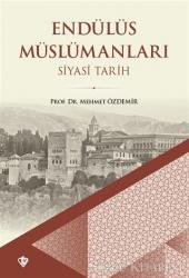Endülüs Müslümanları - Siyasi Tarih