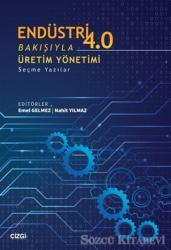 Endüstri 4.0 Bakışıyla Üretim Yönetimi