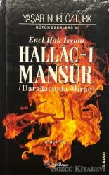 Enel Hak İsyanı Hallac-ı Mansur 2. Cilt