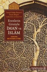Erenlerin Gözüyle İman ve İslam