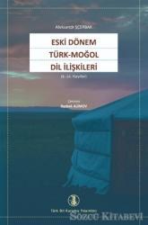 Eski Dönem Türk - Moğol Dil İlişkileri