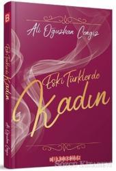 Eski Türklerde Kadın