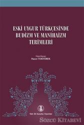 Eski Uygur Türkçesinde Budizm ve Manihaizm Terimleri