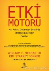 Etki Motoru: Kar Amacı Gütmeyen Sektörde Stratejik Liderliğin Esasları